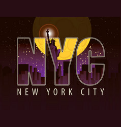 the letters nyc on the landscape of night new york vector image vector image