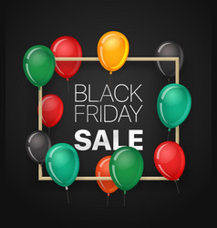 black friday sale banner with color balloons vector image