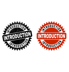 Introduction black rosette stamp with distress vector
