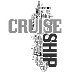 Your adventure awaits on a cruise ship text word vector