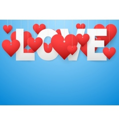Background beautiful white text LOVE and red heart vector image vector image