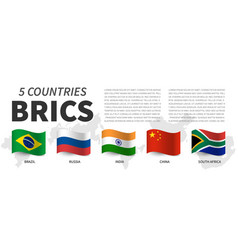 Brics association 5 countries and flags and vector