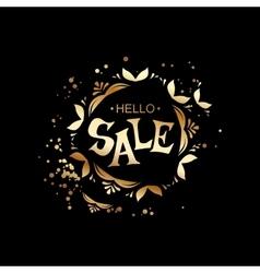 Hello sale golden Lettering vector image