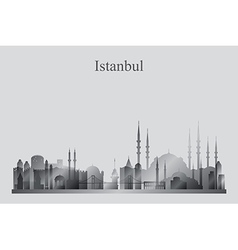 Istanbul city skyline silhouette in grayscale vector image vector image