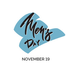 Mens day november 19 - calligraphy lettering vector