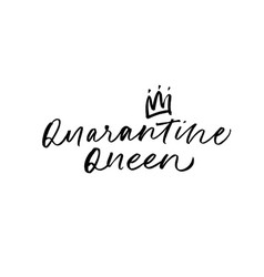 Quarantine queen lettering with crown vector