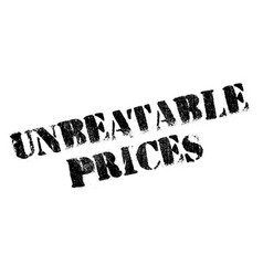 unbeatable prices rubber stamp vector image