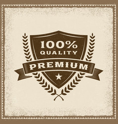 vintage premium 100 percent quality label vector image