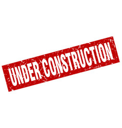 square grunge red under construction stamp vector image