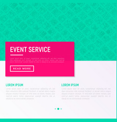 Event services concept with thin line icons vector