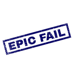 Rectangle grunge epic fail stamp vector