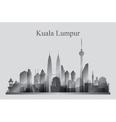 Kuala Lumpur city skyline silhouette in grayscale vector image vector image
