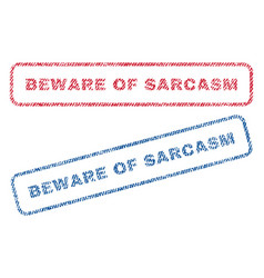 beware of sarcasm textile stamps vector image