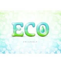 Eco friendly label Gradient Mesh EPS10 vector image vector image