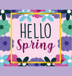 hello spring frame decoration flowers pink vector image