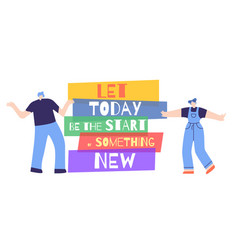 woman motivation start today something new poster vector image