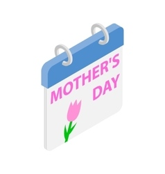 Calendar with Mother Day date isometric 3d icon vector