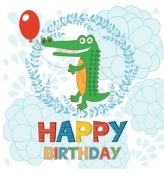 Happy birthday card with happy crocodile holding vector image