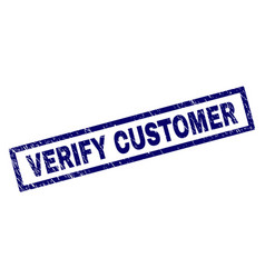 Rectangle scratched verify customer stamp vector