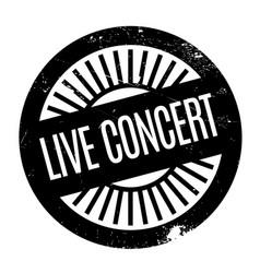 live concert rubber stamp vector image
