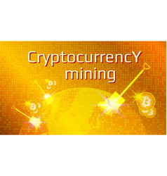 Cryptocurrency mining text planet earth vector