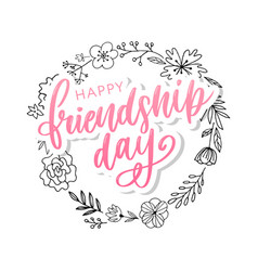Hand drawn happy friendship day felicitation in vector