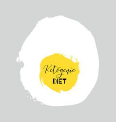 ketogenic diet lettering on hand paint egg vector image