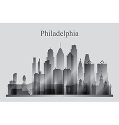 Philadelphia city skyline silhouette in grayscale vector image vector image