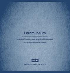 Background design texture old paper blue vector