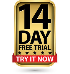 14 day free trial try it now golden label vector image