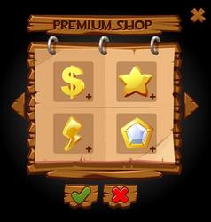 wooden pop-up window premium shop for games vector image
