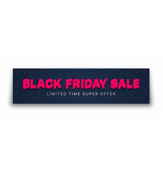 black friday sale 3d banner typographic bright vector image