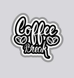coffee break sticker social media network message vector image