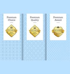 premium choice quality award vector image