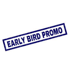Rectangle grunge early bird promo stamp vector