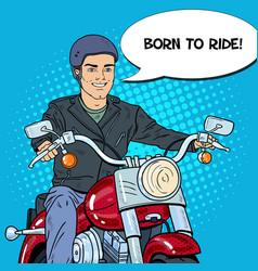 pop art man biker riding a chopper vector image
