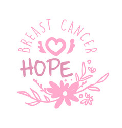 Breast cancer hope label hand drawn vector