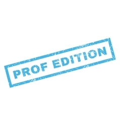 Prof Edition Rubber Stamp vector image