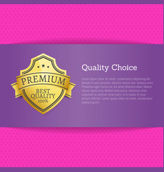 quality choice exclusive high quality best advert vector image