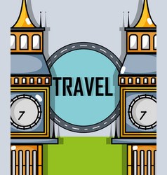 Big ben monuments to travel visit vector