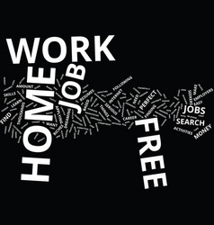 Free work at home text background word cloud vector