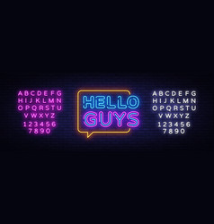 hello guys neon text blogging neon sign vector image