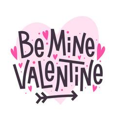 be mine valentine happy valentines day romantic vector image