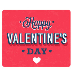 happy valentines day vintage greeting card vector image