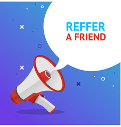 reffer a friend banner poster card vector image