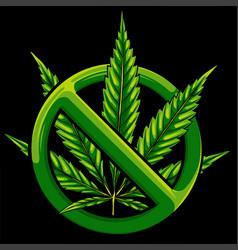 Sign prohibition cannabis ban marijuana vector