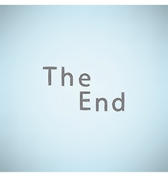 The End grunge background vector image