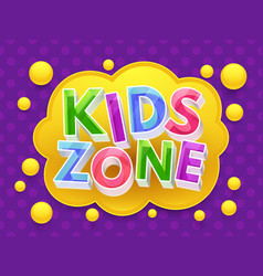 Kids zone graphic banner for childrens vector
