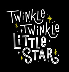 Twinkle twinkle little star quote with vector