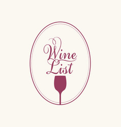 Wine list with a wine glass in an oval frame vector